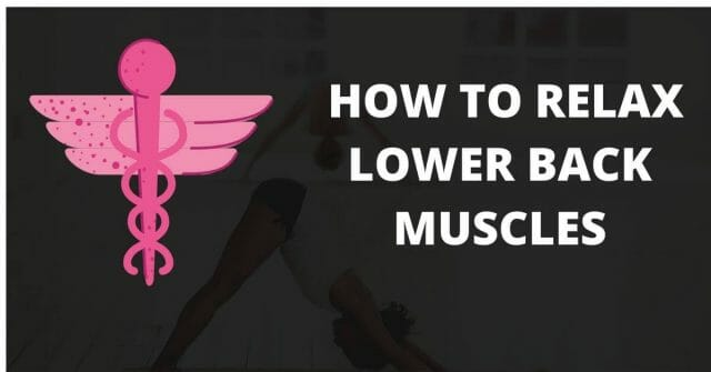 HOW-TO-RELAX-LOWER-BACK-MUSCLES